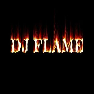 Dj Flame: Party People Mix