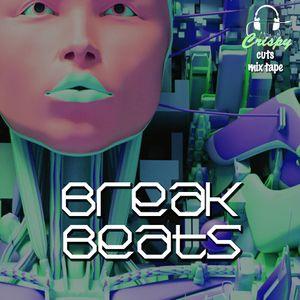 Crispy cuts mixtape: Break Beats