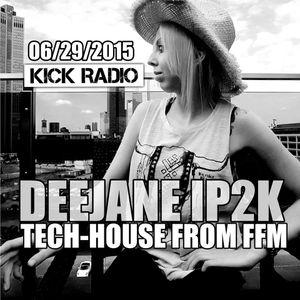 Deejane IP2K aka Tania with Deep and Tech House from Frankfurt am Main 12/14/2015 live on kickradio
