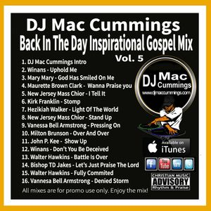 DJ Mac Cummings Back In The Day Inspirational Gospel Mix Volume 5