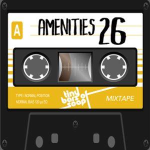 Amenities 26 (Mixtape: Hip-Hop, Pop & Soul, 86-88 bpm)