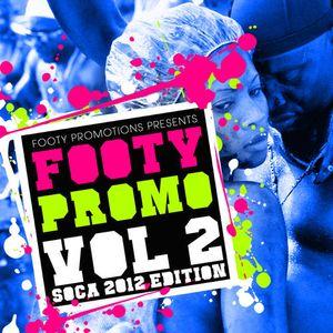 Footy Promo Vol. 2 (Soca 2012 Edition)-2012
