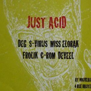 Recorded @Just Acid (BXL) 2007