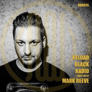Reload Black - Reload Black Radio 015 with Mark Reeve