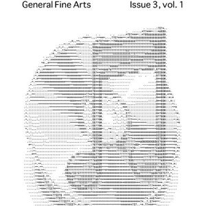 General Fine Arts Issue 3, vol. 1 The Audio Issue
