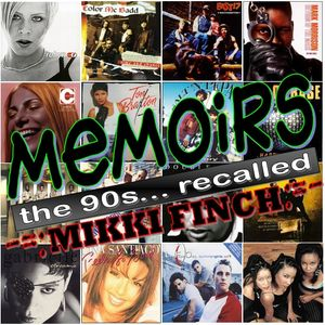 Memoirs - The 90s Recalled