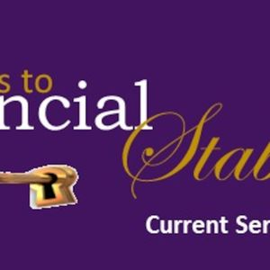 1/17/16- 6 Keys to Financial Stability Pt. 2: Use it to ensure you don't lose it