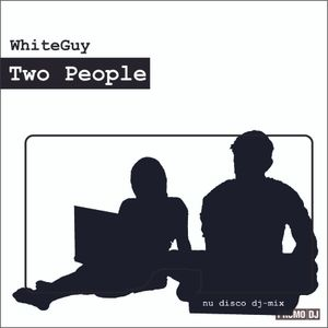 Two People (mixed by Pavel Osipov aka WhiteGuy) (2012)