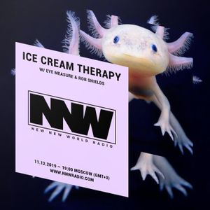 Ice Cream Therapy w/ Eye Measure & Rob Shields - 11th December 2019
