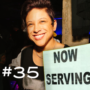 """NOW SERVING"" Episode #35 (""From the Windows to the Walls"")"