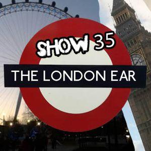 The London Ear on RTE 2XM // SHow 35