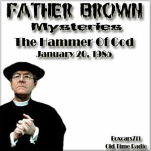 Father Brown Mysteries - The Hammer Of God (01-20-85)