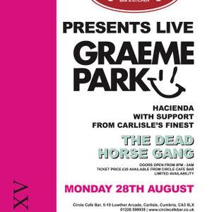 This Is Graeme Park: Circle Carlisle 28AUG17 Live DJ Set