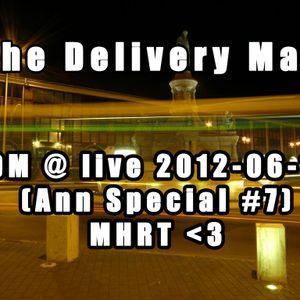 TDM @ live 2012-06-16 (Ann Special #7) - MHRT <3