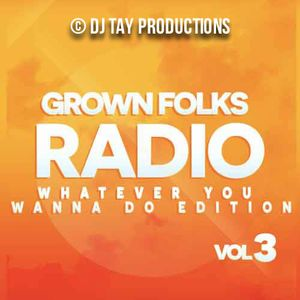 Grown Folks Radio Vol 3