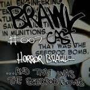 brawlcast 07- Horror brawl