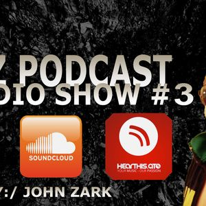 JZ Podcast Radio Show #3 ( 2016.03.24 )