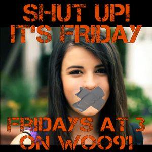 Shut Up It's Friday - May 2, 2012