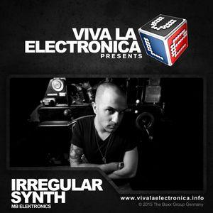 Viva la Electronica pres Irregular Synth (MB Electronics)