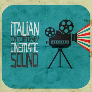 the Italian contemporary cinematic sound