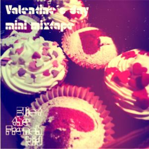 Valentine's Day Mini Mixtape by Eliot the French kid
