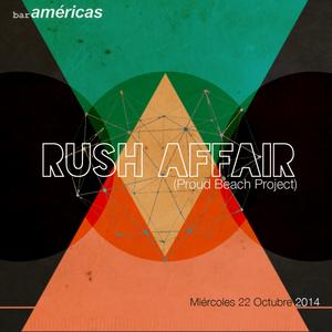 Rush Affair @Bar Americas 22.10.14