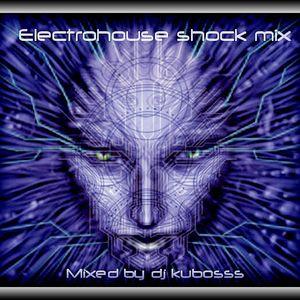 Electrohouse shock mix