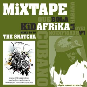 Kid Afrika's Freedom Mixtape Mixed By The Snatcha