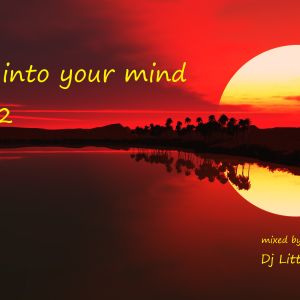 Deep into your mind - Vol. 2 mixed by Dj Littlepete