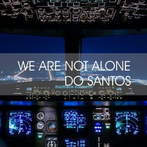 DJ UNKNOWN | DO SANTOS | - DPHS - WE A NOT ALONE - P5