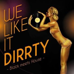 Deejay Chainz & Deejay Unique - We Like It Dirrty Vol. 2