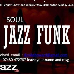 Sunday Soul Affair mike howard 15th April 2018 Full show on the jazz uk