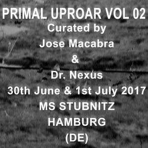 PRIMAL UPROAR II Mixtape (30th June & 1st July 2017)