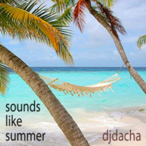 DJ Dacha - Sounds Like Summer - DL056