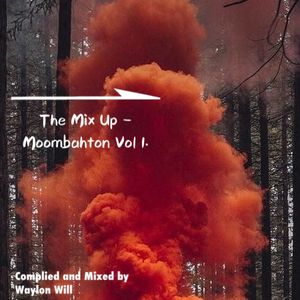 Moombahton Mixtape Vol 1. 2019
