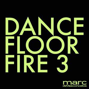 Dance Floor Fire 3