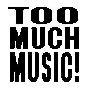 Too Much Music Mix