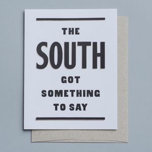 The South Has Something To Say 4