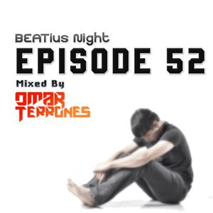 Beatius Night episode #52 - Mixed by Omar Terrones