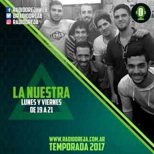 LA NUESTRA - 024 - 06-01-2017 - LUNES Y VIERNES DE 19 A 21 POR WWW.RADIOOREJA.COM.AR