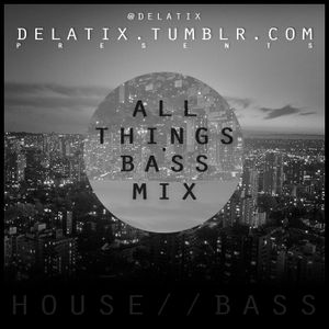 ALL THINGS BASS