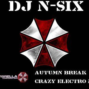 DJ N-SIX  -  AUTUMN BREAK (CRAZY ELECTRO MIX)
