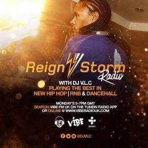 Reign Storm Radio Show on Vibe Radio UK 010816