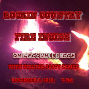 ROCKIN COUNTRY - FIRE INSIDE - NOVEMBER 9, 2019