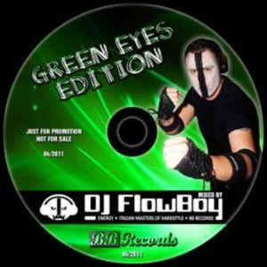 DJ FlowBoy - Green Eyes - SWISS HARDSTYLE MIX - 2011