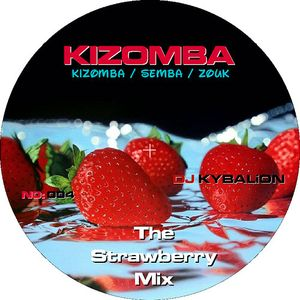 Kizomba 003 - The Strawberry Mix