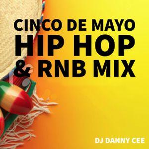 CINCO DE MAYO Hip Hop N R&B MIX