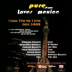 Pure.FM Loves Mexico 2008 (2008-07-11)