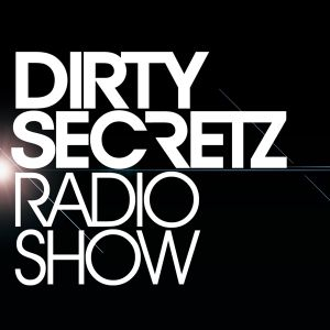 Dirty Secretz - Radio Show #34