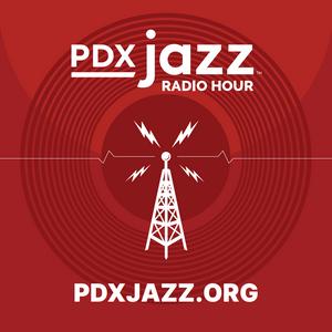 PDX JAZZ RADIO HOUR : EPISODE 1 - 01/19/21
